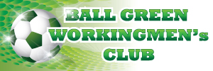 Ball Green Workingmen's Club Header